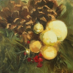 "Pine Cones and Christmas Sprig ● 6"" x 6"" ● Oil ● $475"